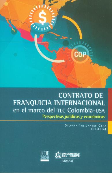 Resultado de imagen para Contrato de franquicia internacional en el marco del TLC Colombia - USA. Perspectivas jurídicas y económicas