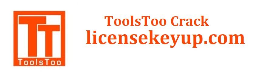 ToolsToo 9.0.0 Crack + Full Version Free Download