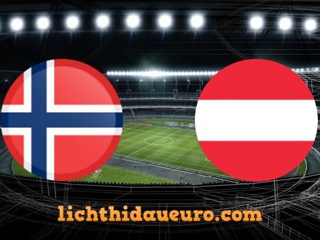 Soi kèo Na Uy vs Áo, 01h45 ngày 05/09/2020