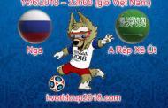 Nga - Ả Rập Xê Út: Kèo đấu giúp dân cá độ bóng đá hái ra tiền tại World Cup 2018