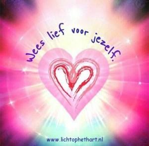 wees lief voor jezelf