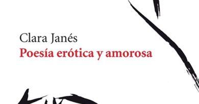 Poesía erótica y amorosa, de Clara Janés