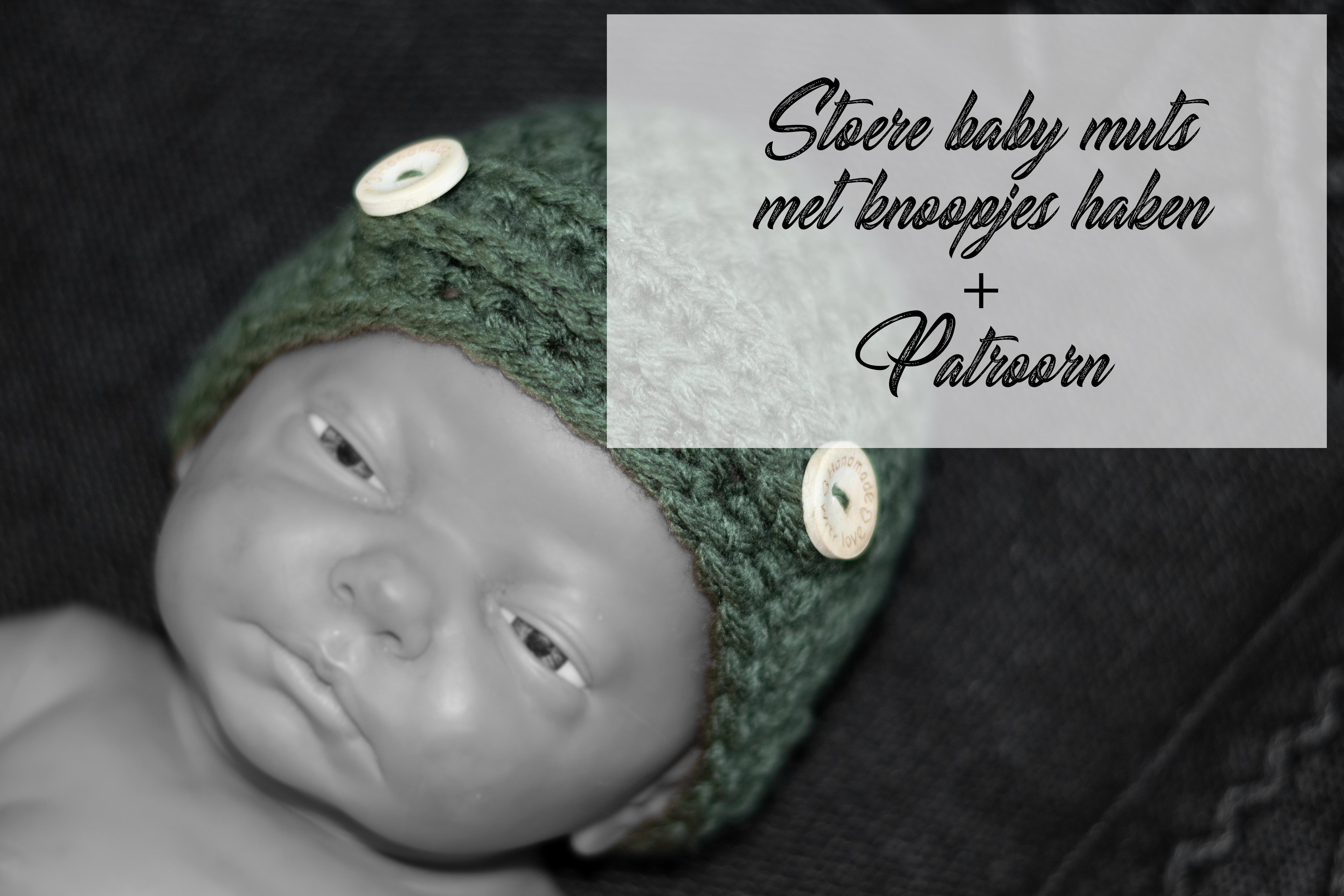 Stoere Baby Muts Haken Met Knoopjes Liefkleinwonder