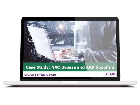 LIFARS Case Study - NAC Bypass and ARP Spoofing