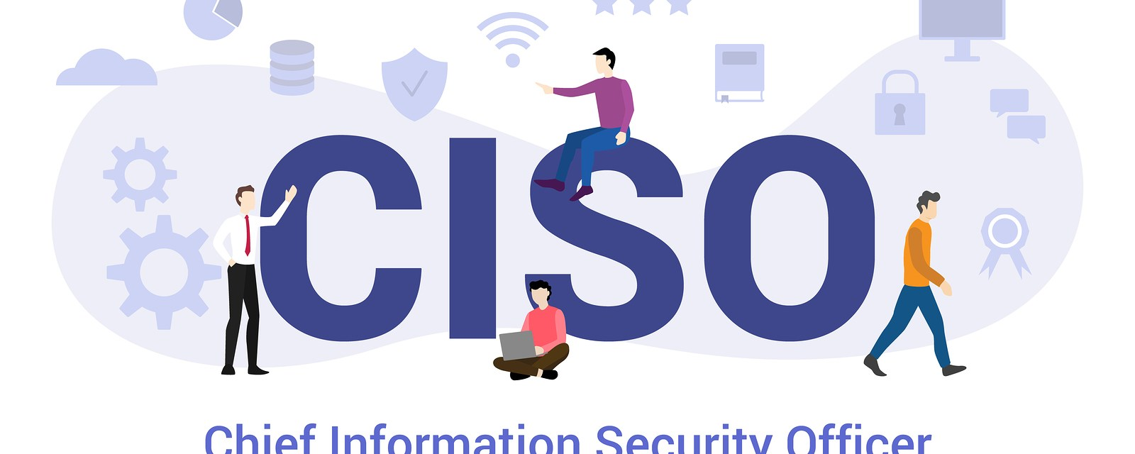 Role of CISOs in Organizations