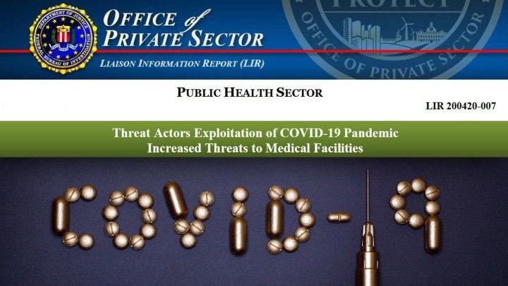 Threat Actors Exploitation of COVID-19 Pandemic - FBI Alert
