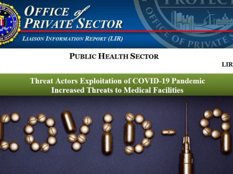 Threat Actors Exploitation of COVID-19 Pandemic - FBI Alert