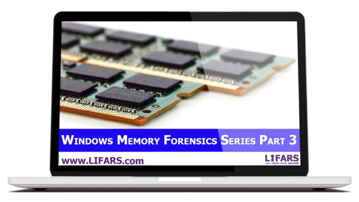 Investigating Process Objects and Network Activity, Windows Memory Forensics Technical Guide Part 3