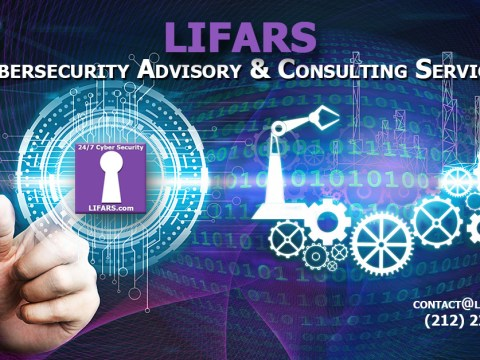 LIFARS Cyber Security Advisory and Consulting Services Company