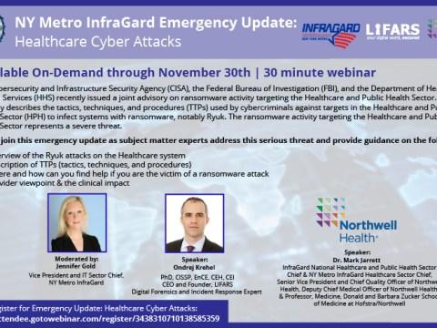 NY Metro InfraGard Emergency Update - Healthcare Cyber Attacks