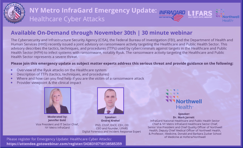 NY Metro InfraGard Emergency Update: - Healthcare Cyber Attacks