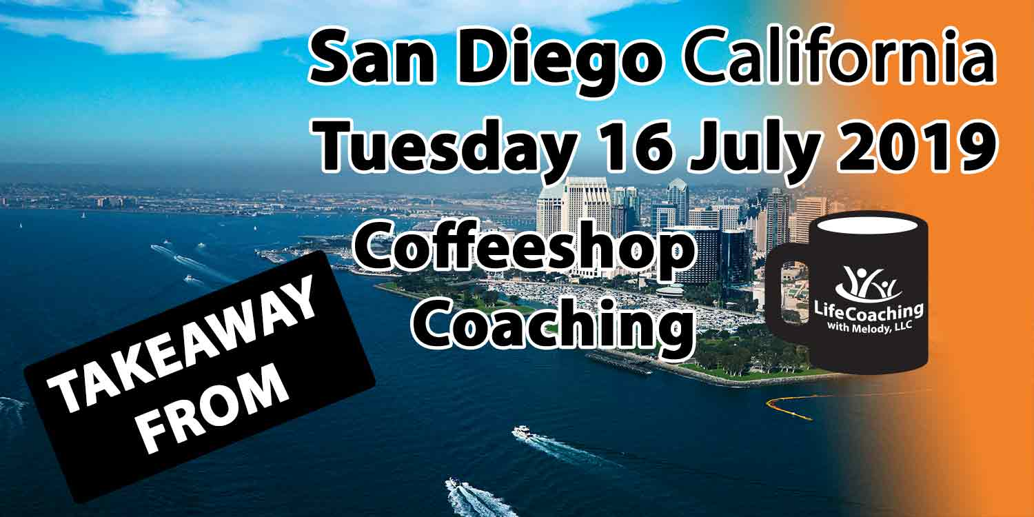 Image of San Diego California with words Coffeeshop Coaching Takeaway from San Diego California Tuesday 16 July 2019