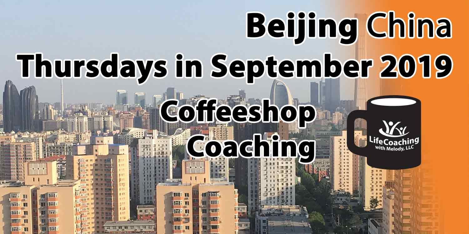 Image Beijing China Financial District with words Beijing China Thursdays in September 2019 Coffeeshop Coaching