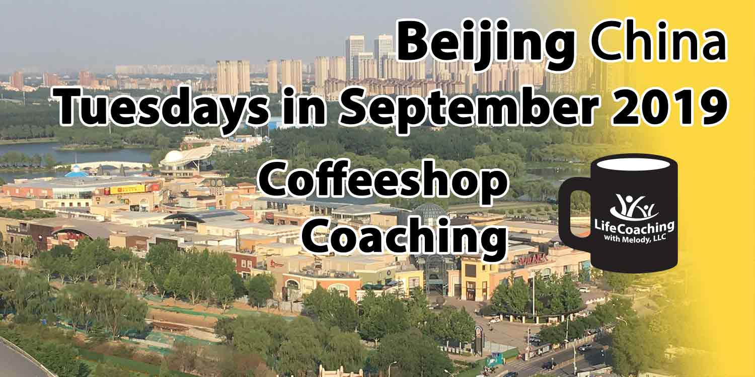 Image of Solana Shopping Center, Chaoyang Park, Beijing China with words Tuesdays in September 2019 Coffeeshop Coaching