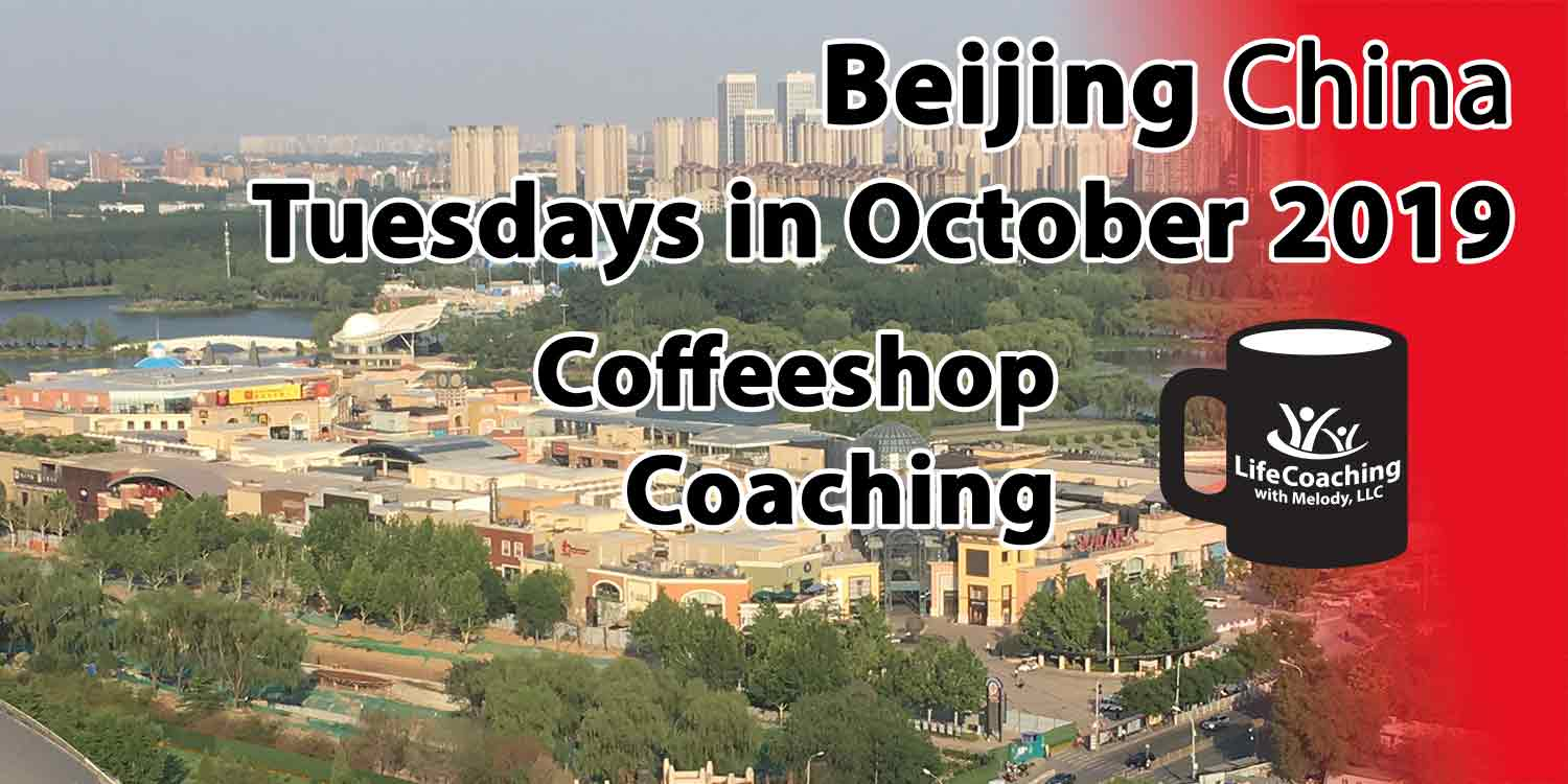 Image of Solana Shopping Center, Chaoyang Park, Beijing China with words Tuesdays in October 2019 Coffeeshop Coaching