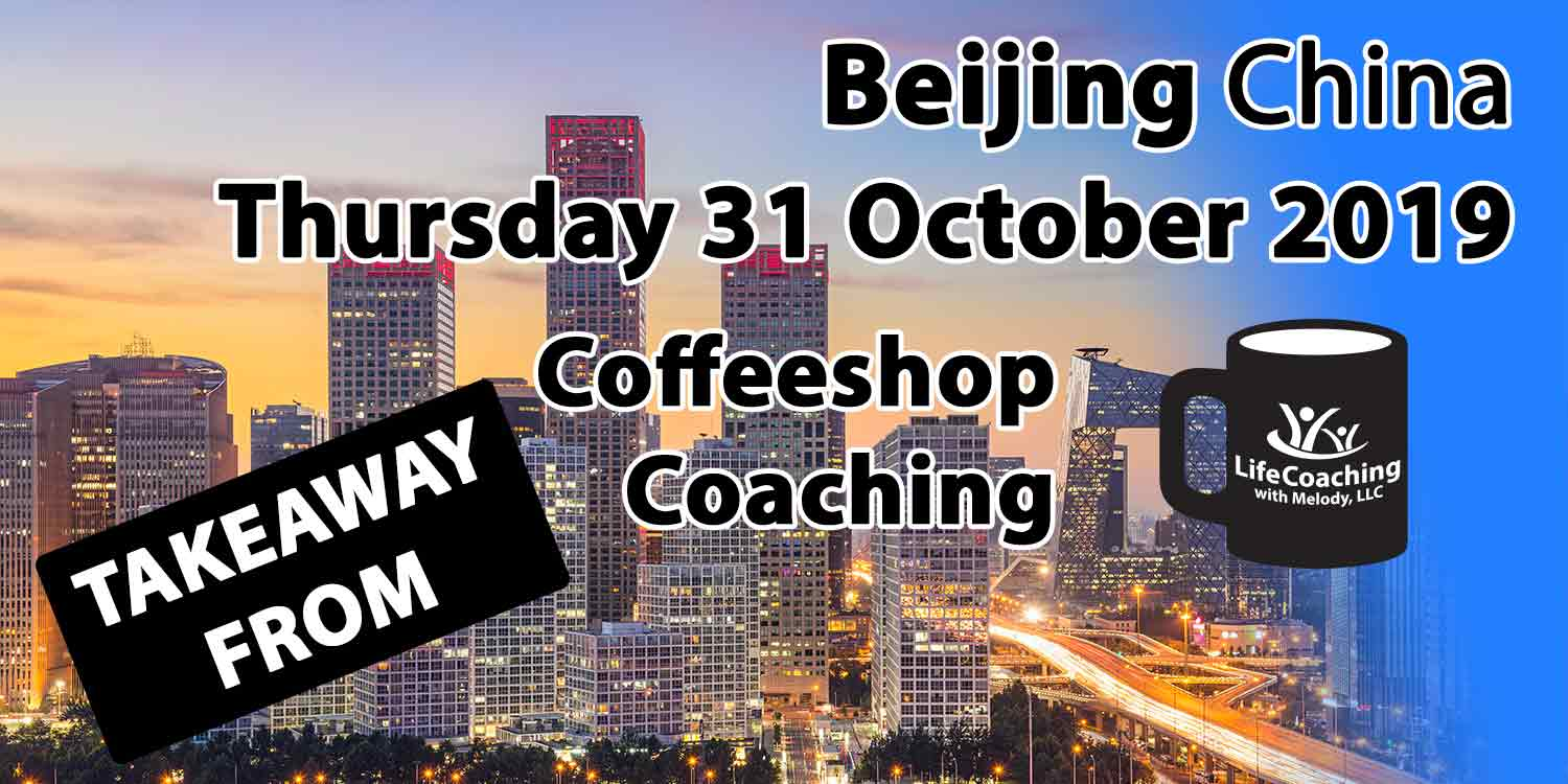 Image Beijing China Financial District with words Takeaway From Beijing China Thursday 31 October 2019 Coffeeshop Coaching