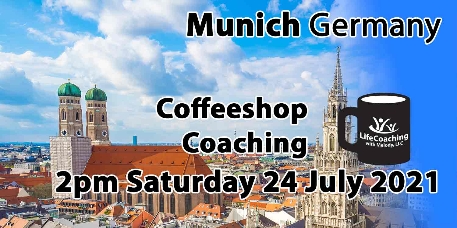 """Image of city of Munich Germany showing Munich Germany with the words """"2pm Coffeeshop Coaching Saturday 24 July 2021"""""""
