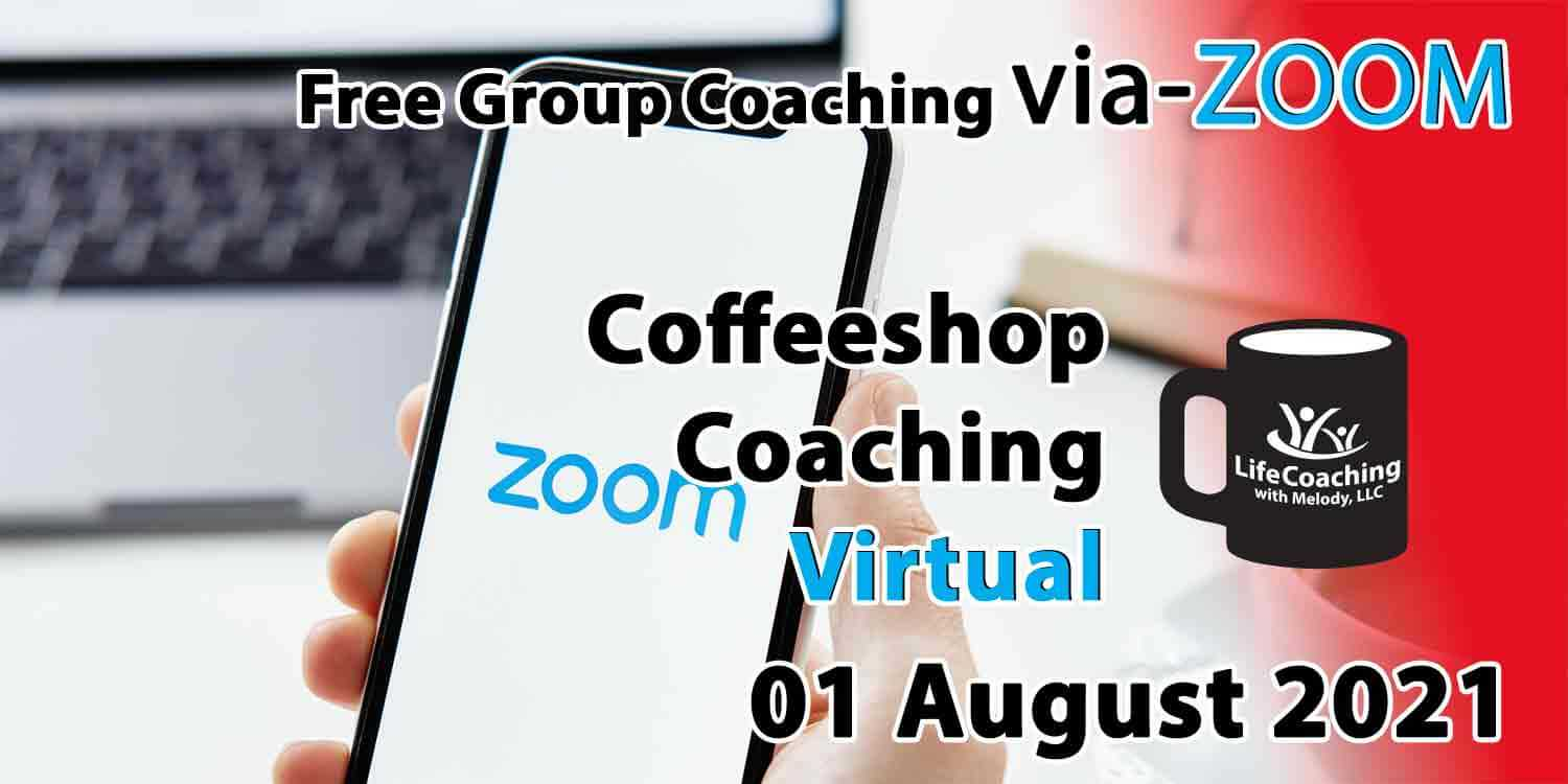 Image of a mobile phone and laptop with zoom logo on the screen and the words Free Group Coaching Via-ZOOM Coffeeshop Coaching Virtual 01 August 2021