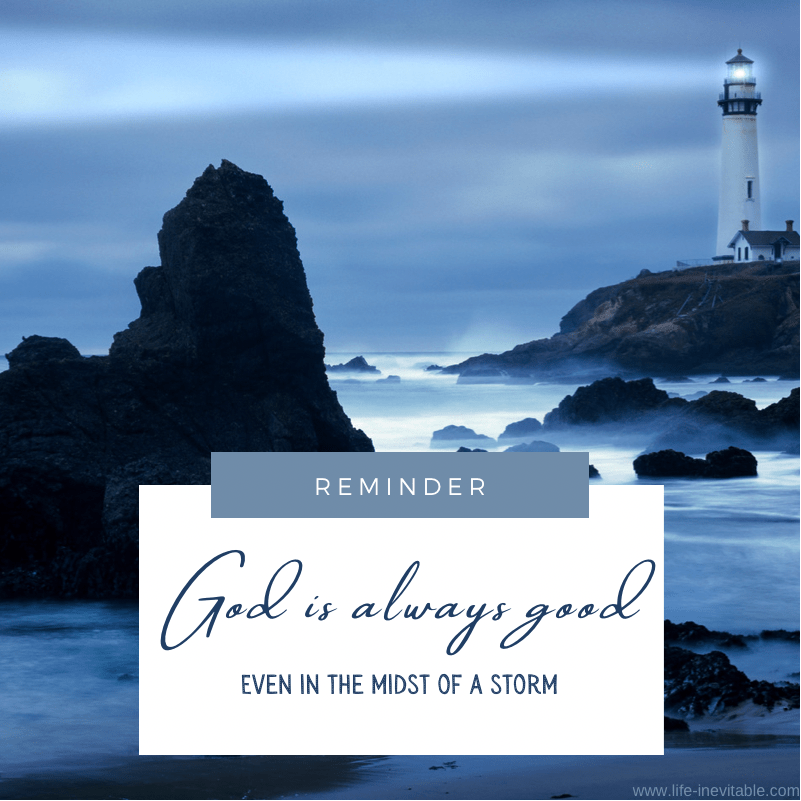 Quote - God is always good
