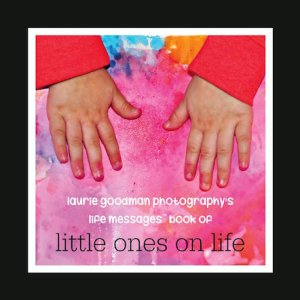 Life Messages™ Book of Little Ones on Life - Cover Photo
