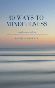 Life-Resourceful-30 ways to mindfulness