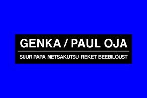Uus muusikavideo Genka ja Paul Oja ja Suur Papa, Metsakutsu, Reket, Beebilõust