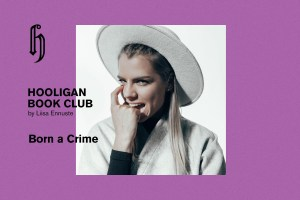 Hooligan Book Club: Born a Crime – Trevor Noah by Liisa Ennuste (ENG)