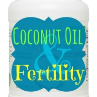 Coconut Oil & Fertility