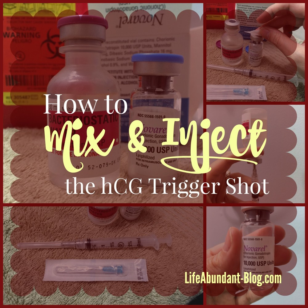 How to Mix and Inject the hCG Trigger Shot • Life Abundant Blog