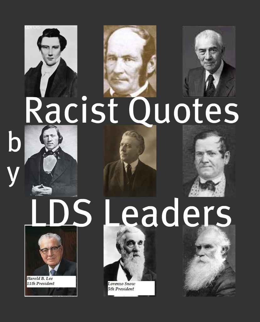 Racist Quotes Racist Remarksmormon Church Leaders  Life After Ministries
