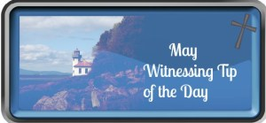 Witnessing Tip of the Day May01