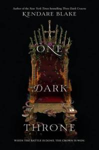 Cover of Three Dark Crowns sequel One Dark Throne