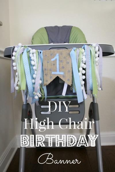 DIY Birthday Highchair Banner  Life Anchored