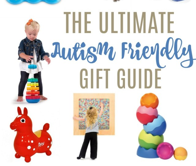 Autism Friendly Gifts For Kids The Ultimate List Life Anchored Ad