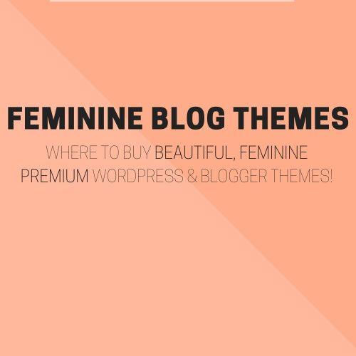 Behind the Blog | Where to Get Premium Feminine Blog Themes.