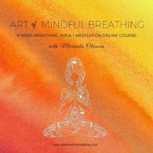 Art of Mindful Breathing - New Online Course