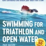 Swimming for Triathlon and Open Water – New Book by Paul Mason