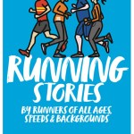 RUNNING STORIES tells Extraordinary stories of ordinary people who run