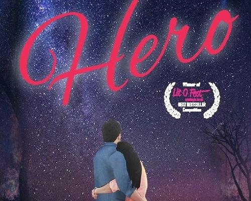 Lovin' A Hero- A tale of romance & friendship