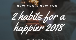 www.lifeandsoullifestyle.com – new habits for the new year