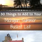 Michigan Summer Bucket List that Will Make You Want to Take a Road Trip!