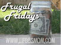 Frugal Fridays from Life as Mom