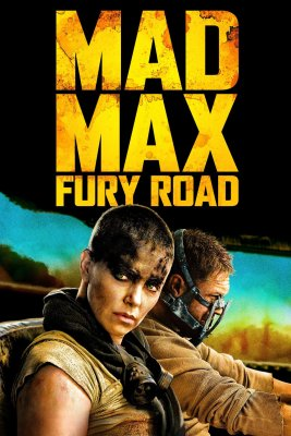 "Poster for the movie ""Mad Max: Fury Road"""