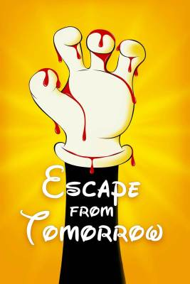 """Poster for the movie """"Escape from Tomorrow"""""""