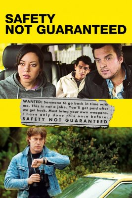 """Poster for the movie """"Safety Not Guaranteed"""""""