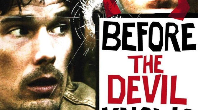"Poster for the movie ""Before the Devil Knows You're Dead"""