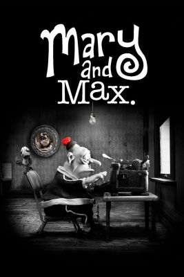 "Poster for the movie ""Mary and Max"""