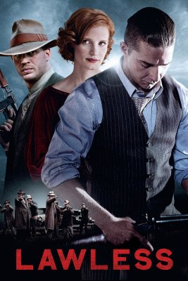 "Poster for the movie ""Lawless"""