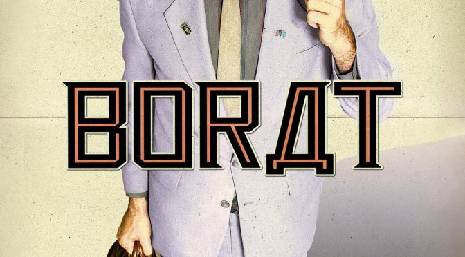 """Poster for the movie """"Borat: Cultural Learnings of America for Make Benefit Glorious Nation of Kazakhstan"""""""