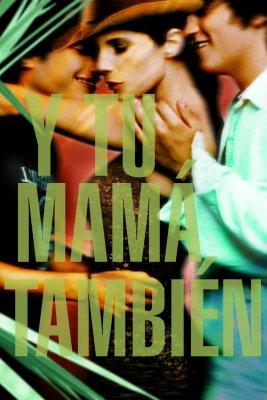 """Poster for the movie """"Y tu mamá también"""""""